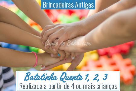Brincadeiras Antigas - Batatinha Quente 1, 2, 3