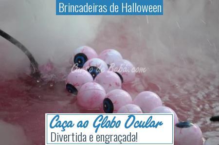 Brincadeiras de Halloween - Caça ao Globo Ocular