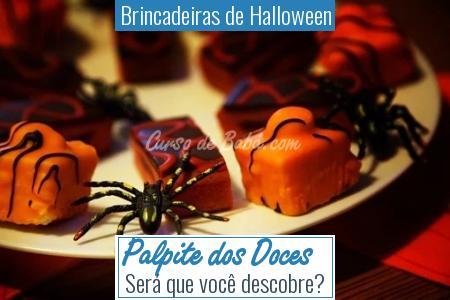 Brincadeiras de Halloween - Palpite dos Doces