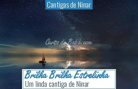 Cantigas de Ninar - Brilha Brilha Estrelinha