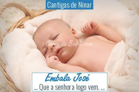 Cantigas de Ninar - Embala José