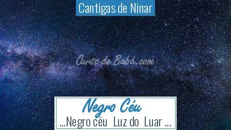 Cantigas de Ninar - Negro Céu