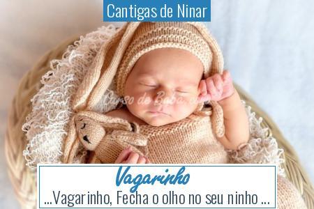 Cantigas de Ninar - Vagarinho