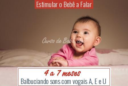 Estimular o Bebê a Falar - 4 a 7 meses