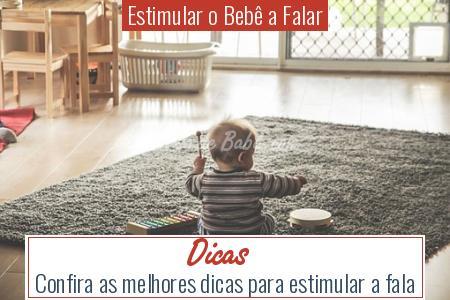 Estimular o Bebê a Falar - Dicas