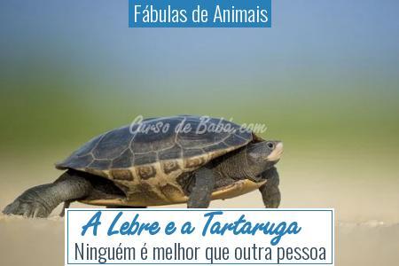 Fábulas de Animais - A Lebre e a Tartaruga