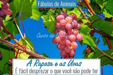 Fábulas de Animais - A Raposa e as Uvas