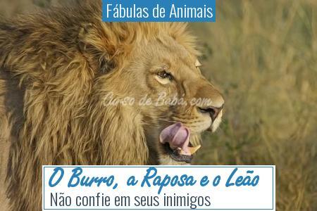 Fábulas de Animais - O Burro, a Raposa e o Leão