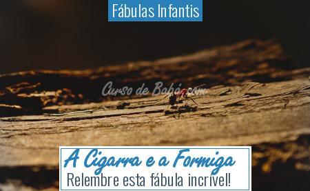 Fábulas Infantis - A Cigarra e a Formiga