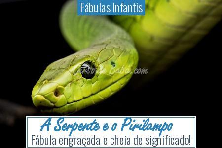 Fábulas Infantis - A Serpente e o Pirilampo