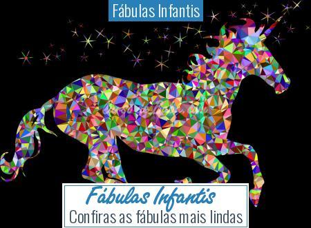 Fábulas Infantis - Fábulas Infantis