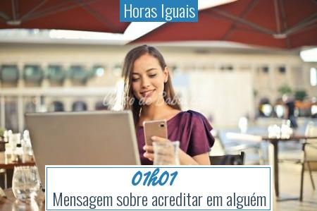 Horas Iguais - 01h01