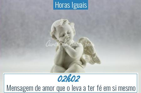 Horas Iguais - 02h02
