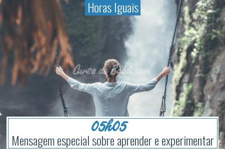 Horas Iguais - 05h05