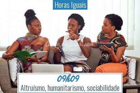 Horas Iguais - 09h09