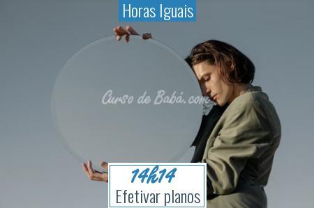Horas Iguais - 14h14