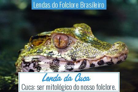 Lendas do Folclore Brasileiro - Lenda da Cuca