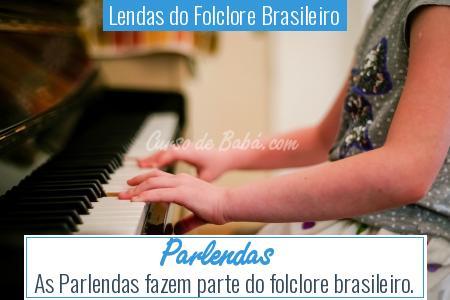 Lendas do Folclore Brasileiro - Parlendas
