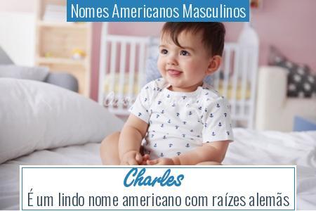 Nomes Americanos Masculinos - Charles