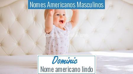 Nomes Americanos Masculinos - Dominic