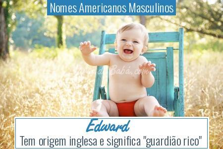 Nomes Americanos Masculinos - Edward