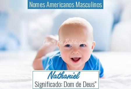 Nomes Americanos Masculinos - Nathaniel