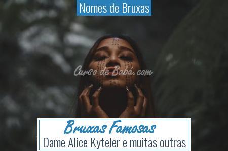 Nomes de Bruxas - Bruxas Famosas