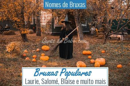 Nomes de Bruxas - Bruxas Populares