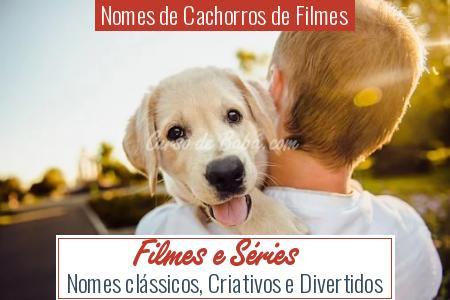 Nomes de Cachorros de Filmes - Filmes e Séries