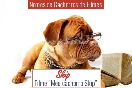 Nomes de Cachorros de Filmes - Skip