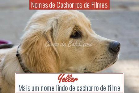 Nomes de Cachorros de Filmes - Yeller