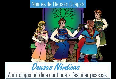 Nomes de Deusas Gregas - Deusas Nórdicas