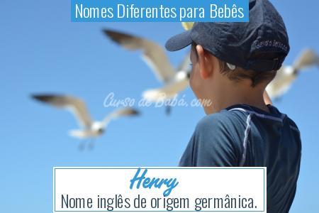 Nomes Diferentes para Bebês - Henry