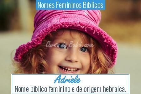 Nomes Femininos Bíblicos - Adriele