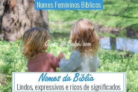 Nomes Femininos Bíblicos - Nomes da Bíblia