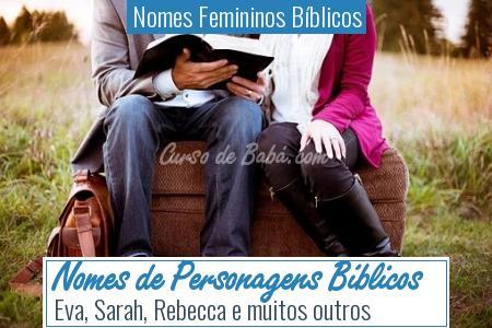 Nomes Femininos Bíblicos - Nomes de Personagens Bíblicos