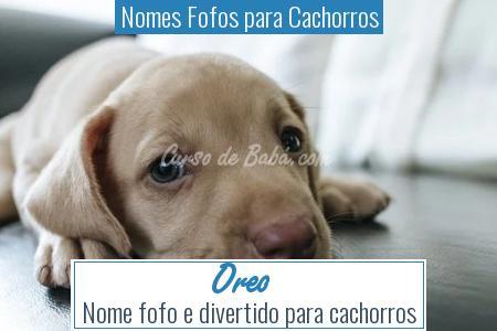 Nomes Fofos para Cachorros - Oreo