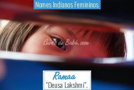 Nomes Indianos Femininos - Ramaa