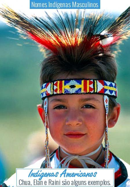 Nomes Indígenas Masculinos - Indígenas Americanos