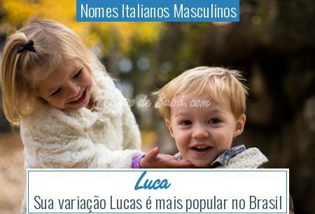 Nomes Italianos Masculinos - Luca