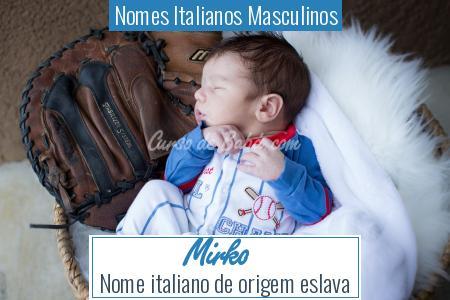 Nomes Italianos Masculinos - Mirko