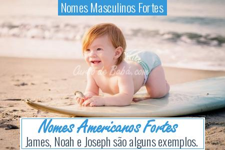 Nomes Masculinos Fortes - Nomes Americanos Fortes