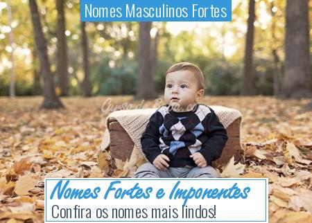 Nomes Masculinos Fortes - Nomes Fortes e Imponentes