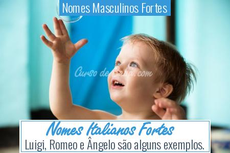Nomes Masculinos Fortes - Nomes Italianos Fortes