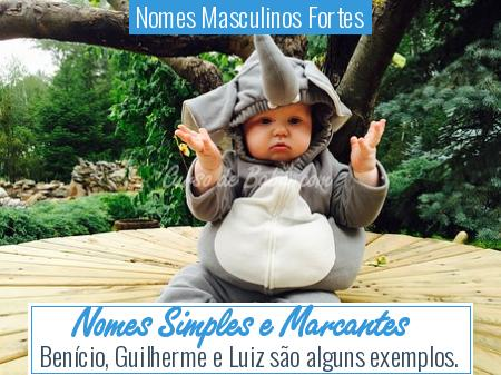 Nomes Masculinos Fortes - Nomes Simples e Marcantes
