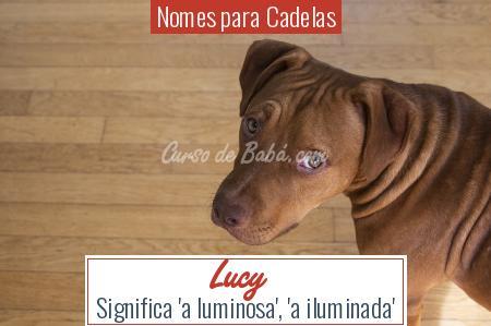 Nomes para Cadelas - Lucy