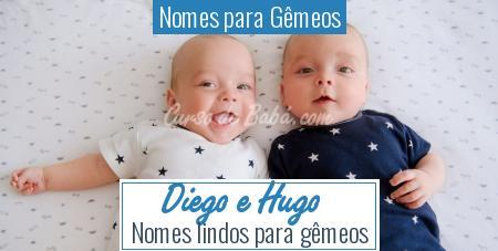 Nomes para Gêmeos - Diego e Hugo