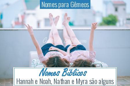 Nomes para Gêmeos - Nomes Bíblicos