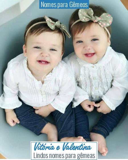 Nomes para Gêmeos - Vitória e Valentina