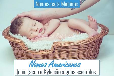 Nomes para Meninos - Nomes Americanos